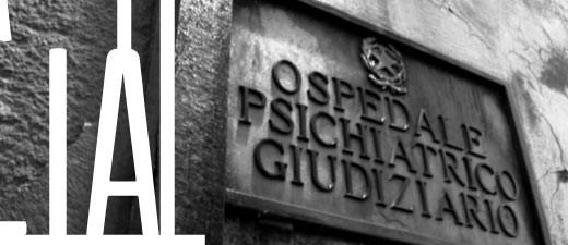 Lo Stato della follia. Gli OPG in Italia